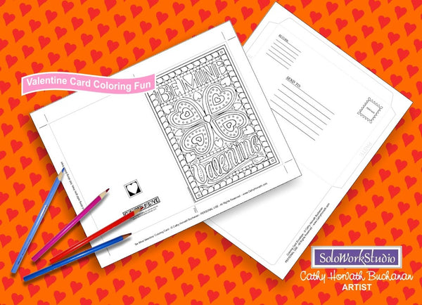Be Mine Valentine, a Coloring Card + Envelope, PDF Instant Download b y Cathy Horvath Buchanan