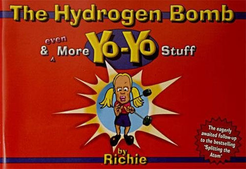 The Hydrogen Bomb and Even More Yo-Yo Stuff