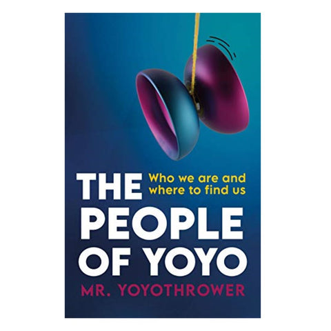 Rain City Skills Yo-Yo Book 'The People of YoYo: Who we are and where to find us' by Mr. YoyoThrower - YoYoSam