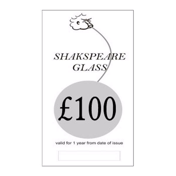 £100 Gift Voucher - SHAKSPEARE GLASS