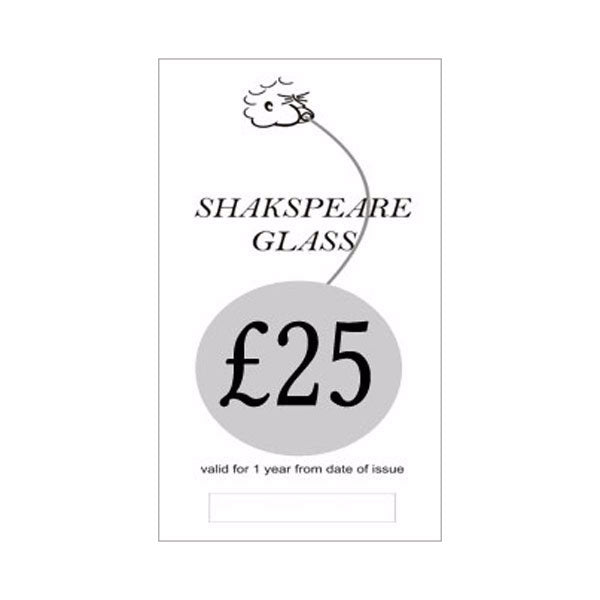 £25 Gift Voucher - SHAKSPEARE GLASS