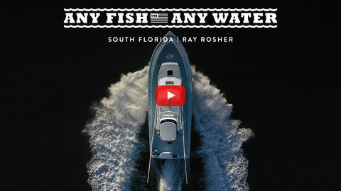 Any Fish, Any Water® Ep. 3: South Florida | Ray Rosher