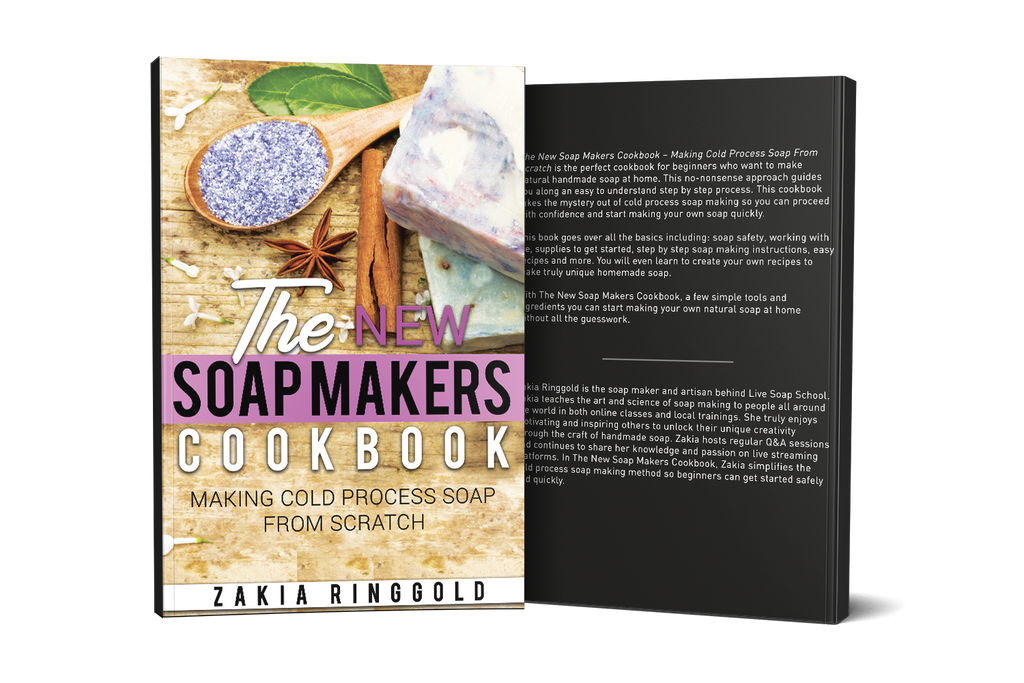 The New Soap Makers Cookbook: Making Cold Process Soap from Scratch