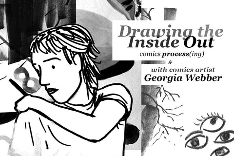LIVE Workshop: Drawing the Inside Out - Comics Process(ing)