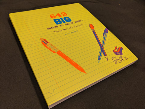 642 BIG Things to Write About (Young Writer's Edition) by 826 Valencia