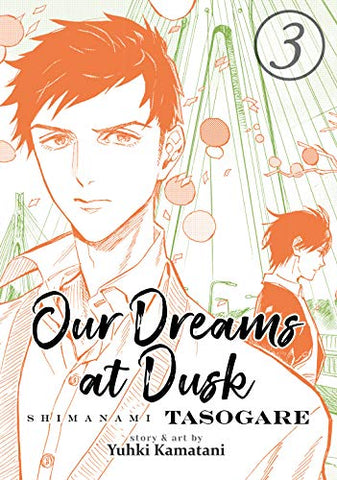 Our Dreams at Dusk, Volume 3