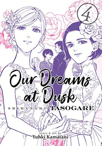 Our Dreams at Dusk, Volume 4