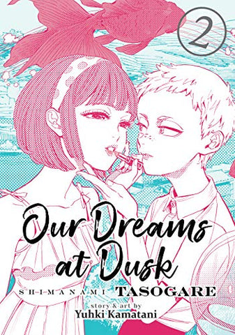 Our Dreams at Dusk, Volume 2