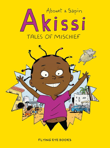 Akissi: Tales of Mischief (Book 1) by Marguerite Abouet and Mathieu Sapin