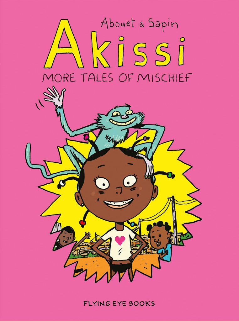 Akissi: More Tales of Mischief (Akissi Book 2) by Marguerite Abouet and Mathieu Sapin