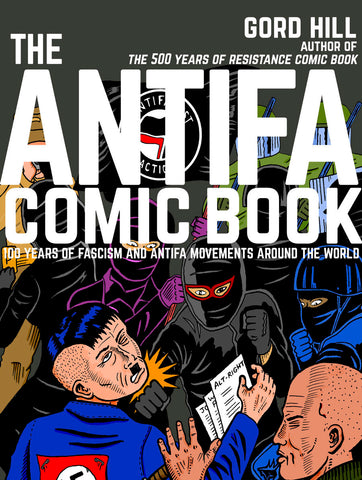 ANTIFA Comic Book by Gord Hill