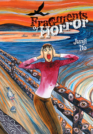 Fragments of Horror, by Junji Ito (Hardcover)