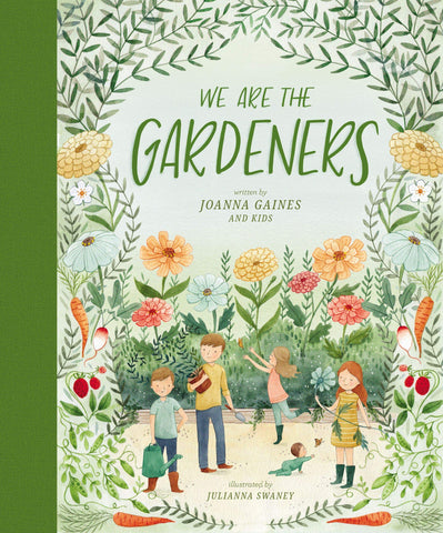 We Are The Gardeners by Joanna Gaines and Julianna Swaney