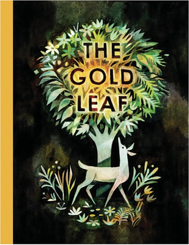 The Gold Leaf by Kirsten Hall and Matthew Forsythe
