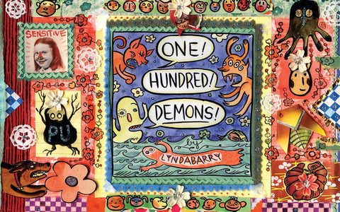 One! Hundred! Demons! Hardcover by Lynda Barry
