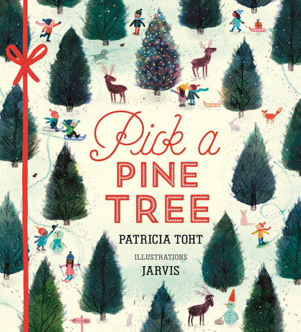 Pick a Pine Tree by Patricia Toht and Jarvis
