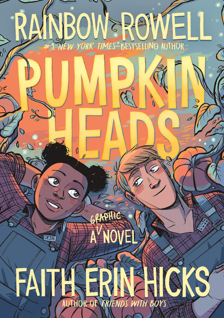 Pumpkinheads by Rainbow Rowell and Faith Erin Hicks