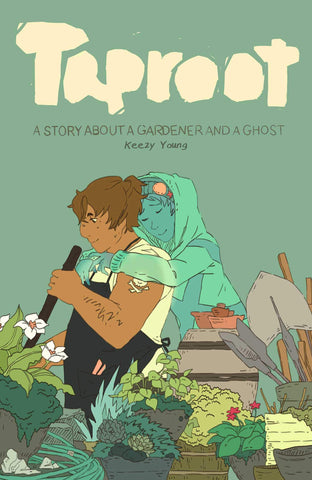Taproot: A Story About a Gardener and a Ghost by Keezy Young