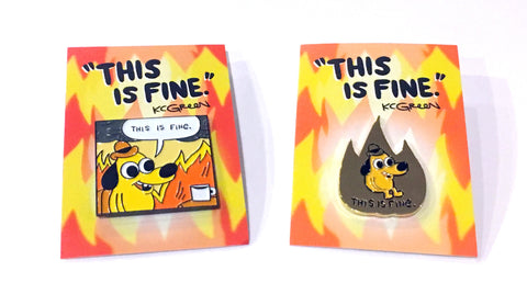 THIS IS FINE - 2 Enamel Pins Set, by KC Green