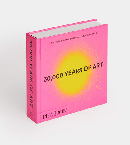 30,000 Years of Art by Phaidon