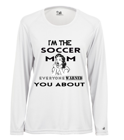 LONG SLEEVE SOCCER MOM WARNED JERSEY SHIRT LADIES