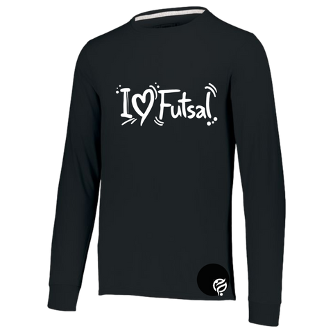 I LOVE  FUTSAL LONG SLEEVE SHIRT - FUTSAL WEAR, INSPIRATIONAL WEAR