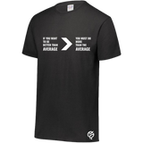 IF YOU WANT TO BE BETTER THAN AVERAGE TEE SHIRT - FUTSAL WEAR, INSPIRATIONAL WEAR
