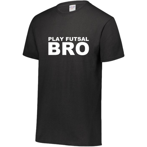PLAY FUTSAL BRO TEE SHIRT - FUTSAL WEAR, INSPIRATIONAL WEAR