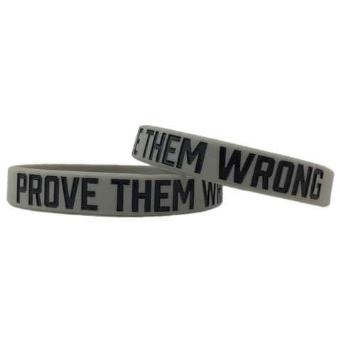 Prove Them Wrong Motivational Wristband