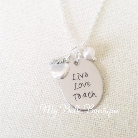 Live, Love, Teach Hand-Stamped Teacher Necklace