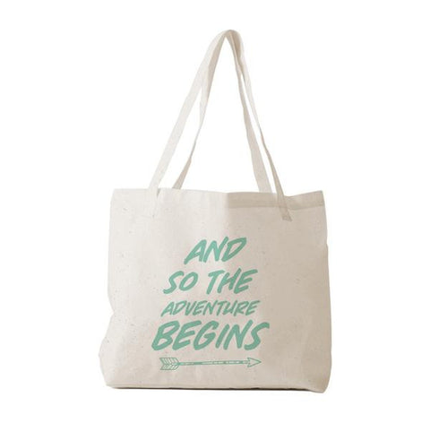 "Tote Bag ""And so the Adventure Begins"""
