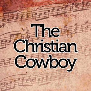 The Christian Cowboy // Sheet Music - Marshall Music