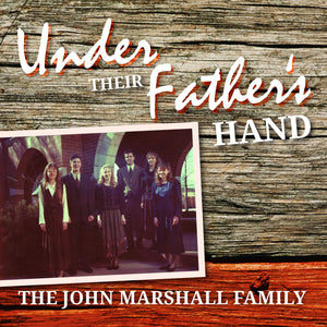 Under Their Father's Hand // Digital Album - Marshall Music