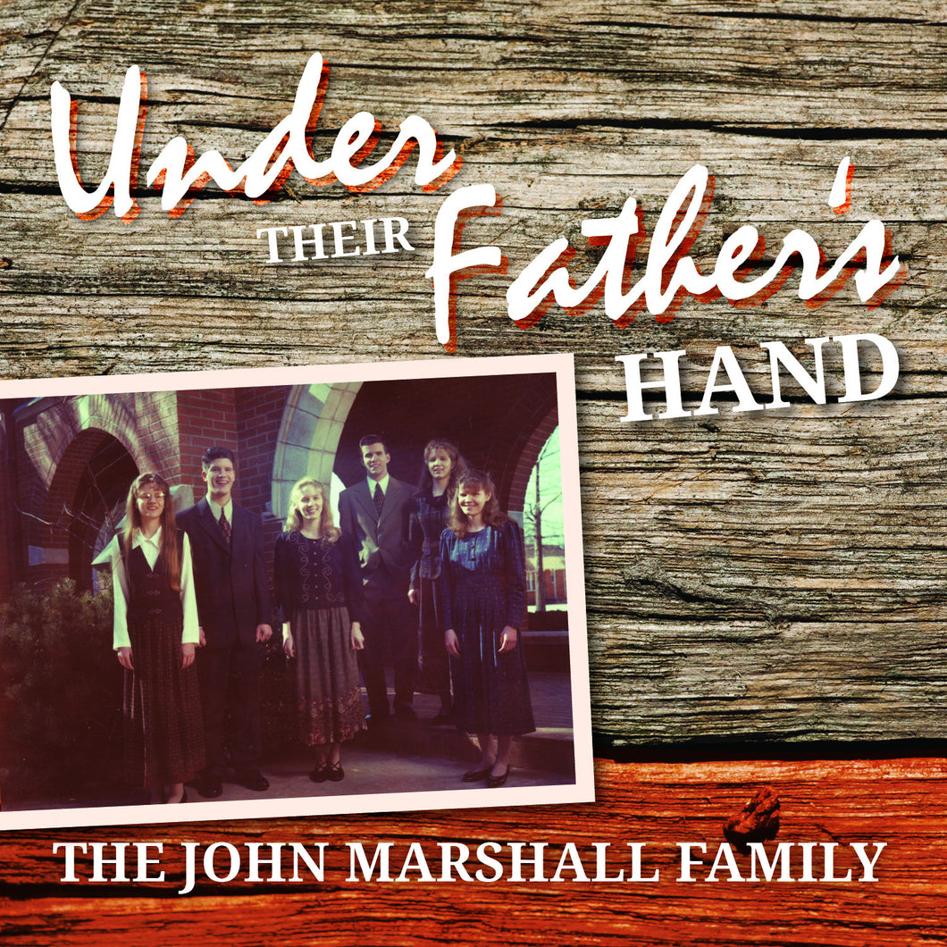 Under Their Father's Hand: 09 My Shepherd Will Supply My Need - Marshall Music