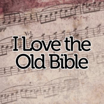 I Love the Old Bible // Sheet Music - Marshall Music