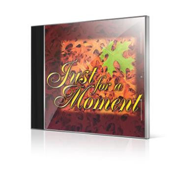Just For A Moment: 05 I Gave My Life For Thee - Marshall Music