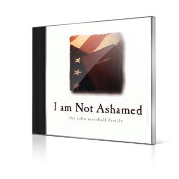 I Am Not Ashamed: 12 Lord, You're All I Need - Marshall Music