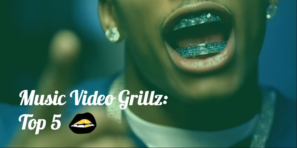 Top 5 Music Video Grillz