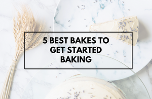 5 Best Bakes to Get Started Baking
