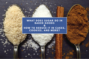 guide to reducing sugar in baked goods