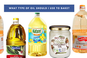 6 Different Types Of Oil and How To Use Them For Baking