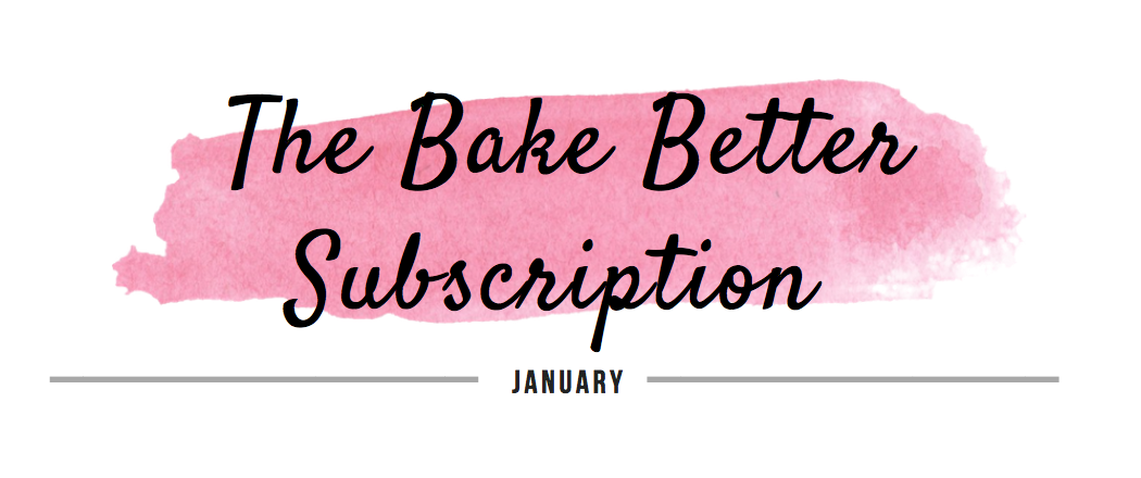 the bake better subscription january