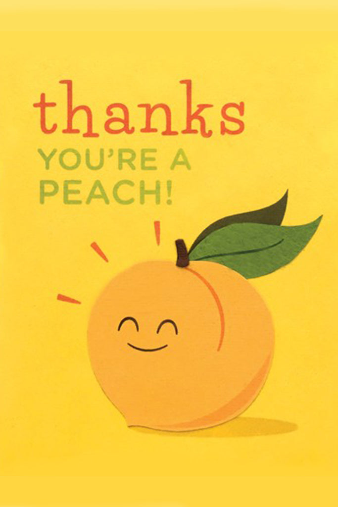 Thanks You're A Peach Greeting Card by For Good