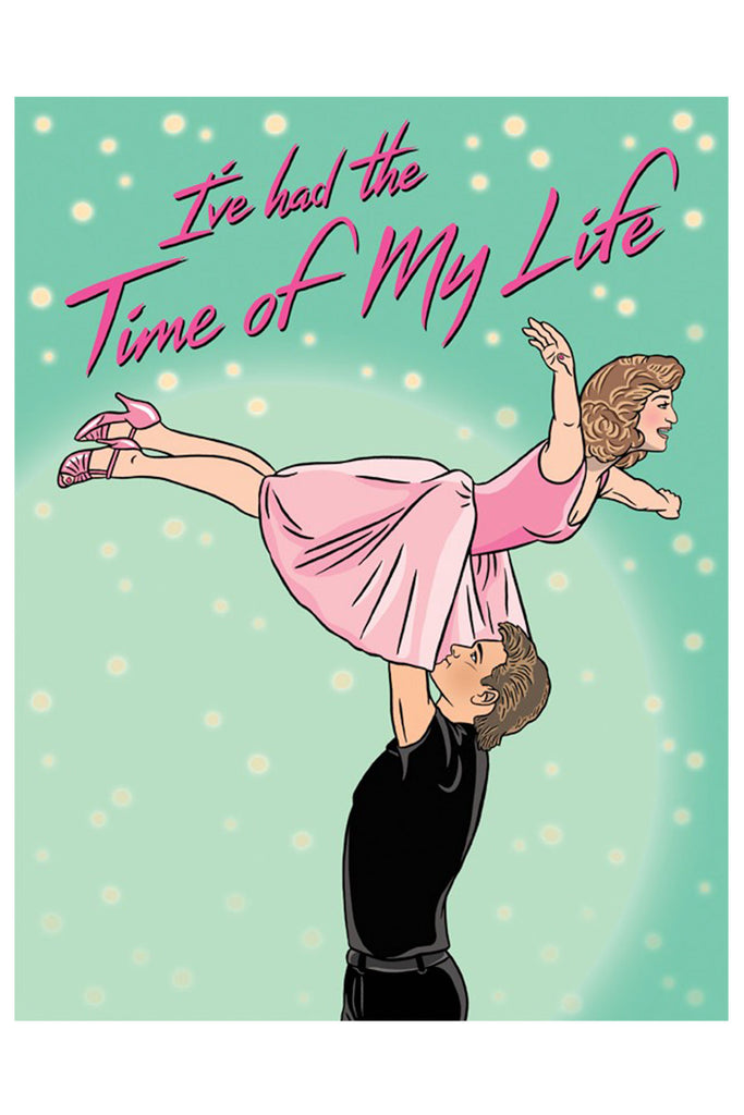 Time Of My Life Card by The Found