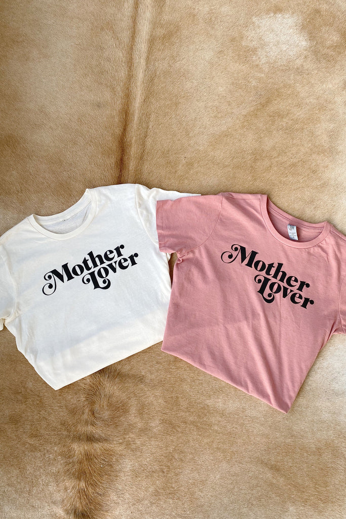 Rose and Cream Mother Lover Tee