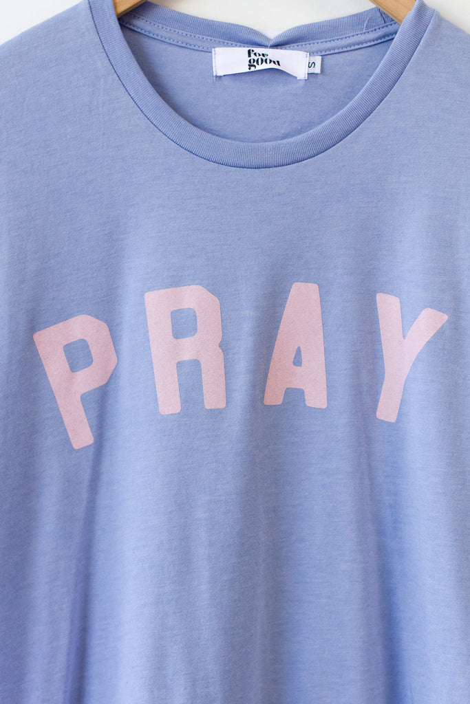 The Pray Graphic Tee by For Good