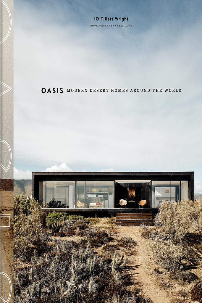 Oasis: Modern Desert Homes Around The World Book