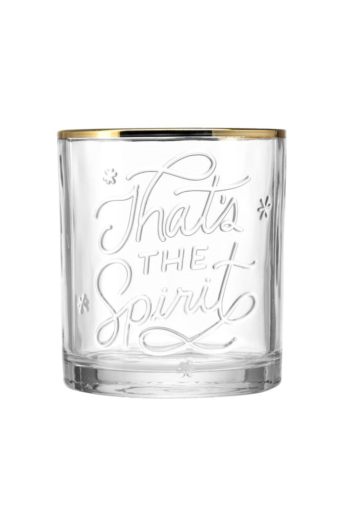 That's The Spirit Lowball Glass by For Good