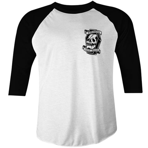 Cheat Death Raglan