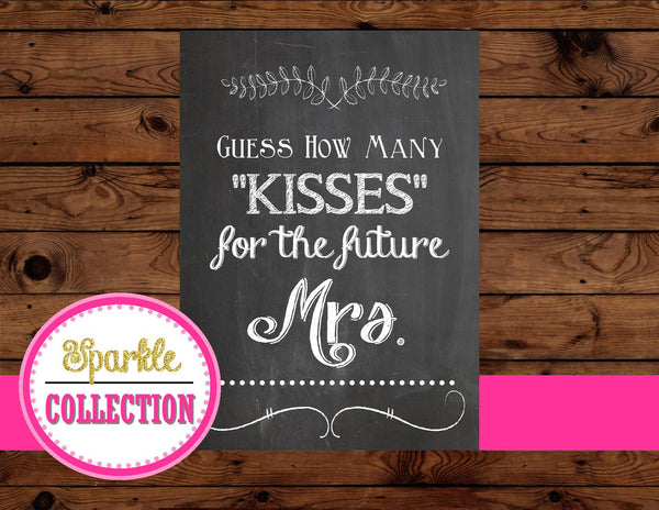 WEDDING SIGN- KISSES- Chalkboard Sign- Chalk Sign